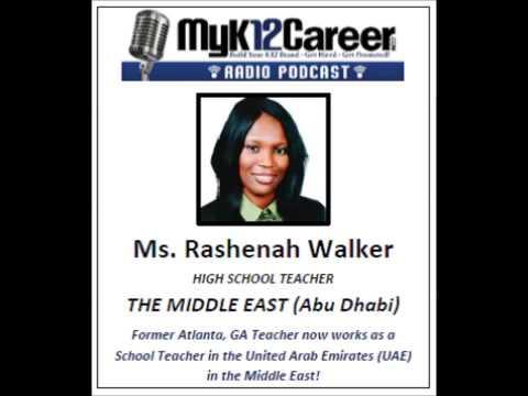 The MyK12Career Radio Podcast, Ms. Rashenah Walker