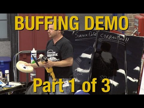 How To Buff Clear Coat & Polishing Your Car Part 1 of 3 - Kevin Tetz Demonstration - Eastwood