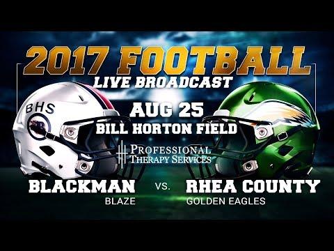 2017 Football - Rhea County Golden Eagles host Blackman Blaze