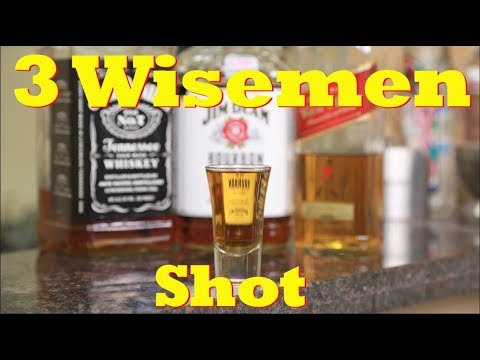 The 3 Wisemen Shot Drinks Made Easy Youtube