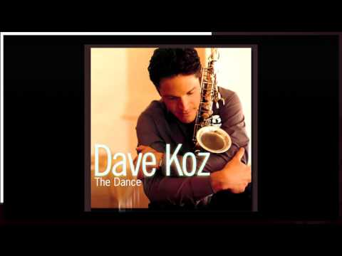 Dave Koz ~ The Dance ~ Smooth Jazz Saxophonist (Album)