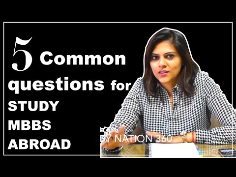 Answered- 5 Common Questions about Study MBBS ABROAD answered by Yukti Belwal