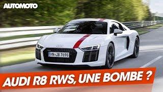 Audi R8 RWS : mieux qu'une R8 Quatro ?