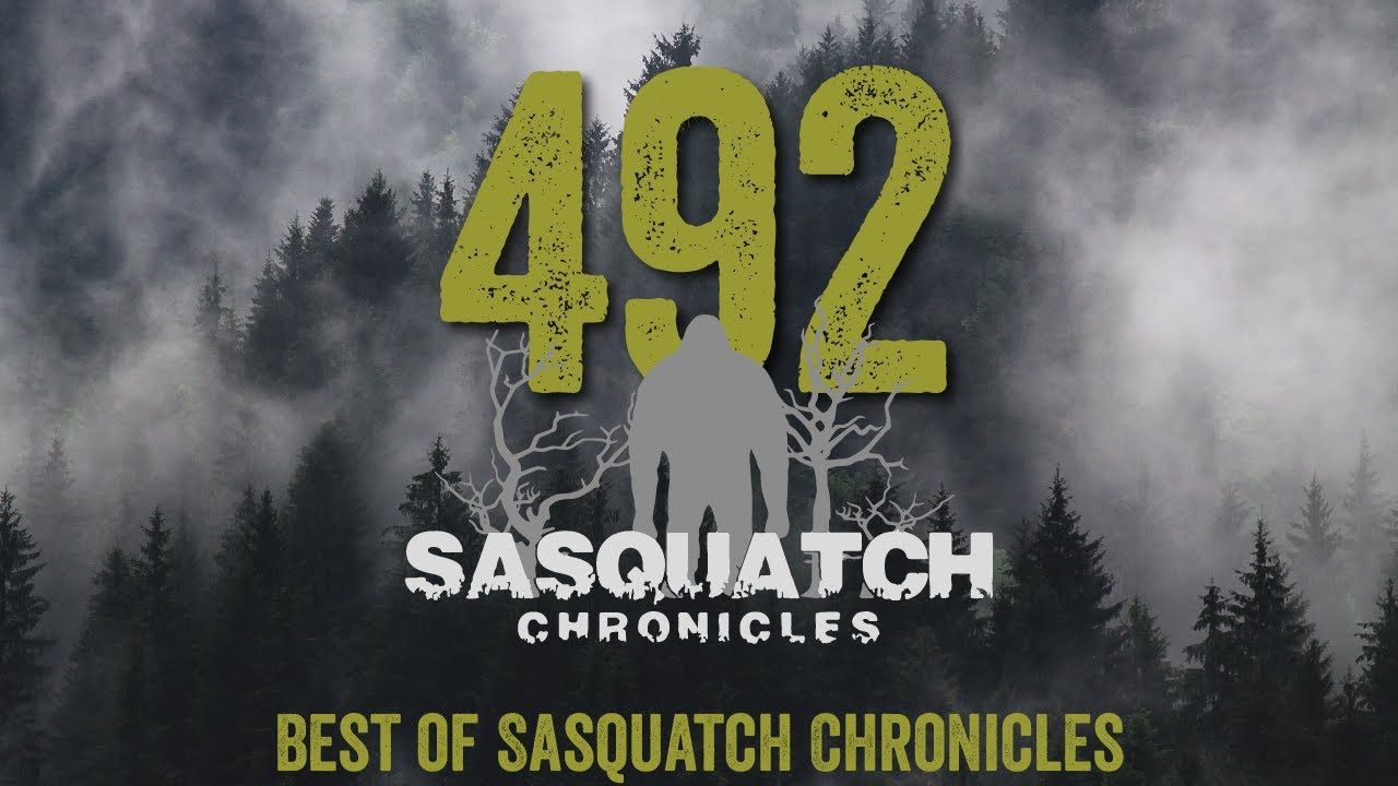 Download SC EP:492 Best of Sasquatch Chronicles