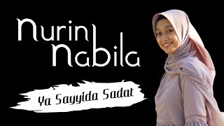 Ya Sayyida Sadat - Nurin Nabila