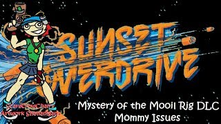 Sunset Overdrive - Mystery of the Mooil Rig DLC - Mommy Issues