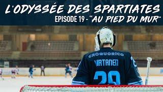 L' Odyssée des Spartiates - Episode 19 (Saison 1) - Au pied du mur