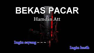 Download Lagu 2 BEKAS PACAR   Karaoke tanpa vokal   YouTube mp3
