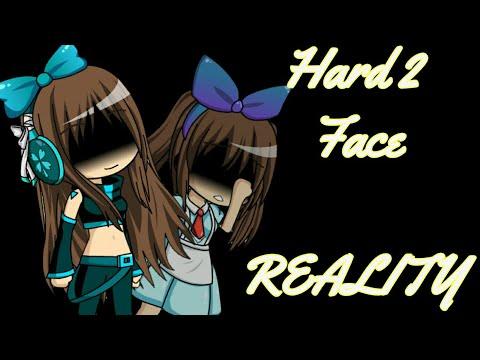 Hard 2 Face Reality / / GMV [Gacha Studio]
