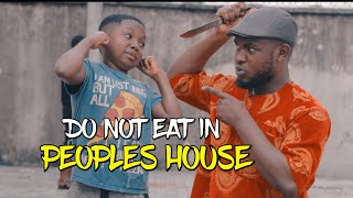 Download PVC Comedy - DO NOT EAT IN PEOPLES HOUSE (PRAIZE VICTOR COMEDY)