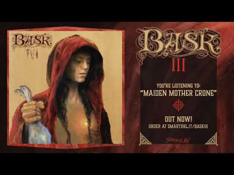 Bask - Maiden Mother Crone (Official Track)