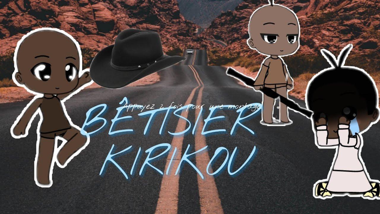 Download BÊTISIER DE KIRIKOU