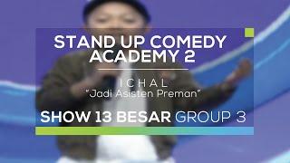 vuclip Ichal - Jadi Asisten Preman (SUCA 2 - 13 Besar Group 3)