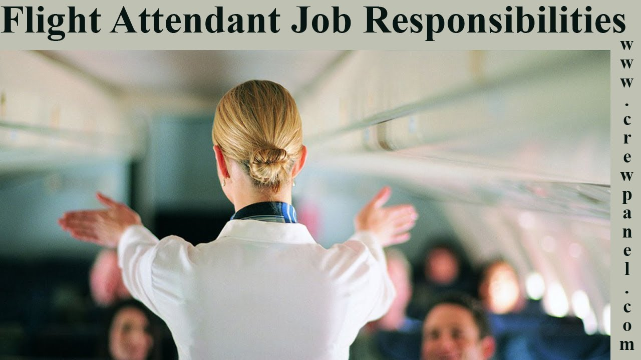 Flight Attendant Job Responsibilities | Flight Attendants Job Description | Flight  Attendant Duties