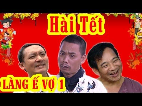 Làng ế Vợ 1 Full HD | Phim Hài Tết