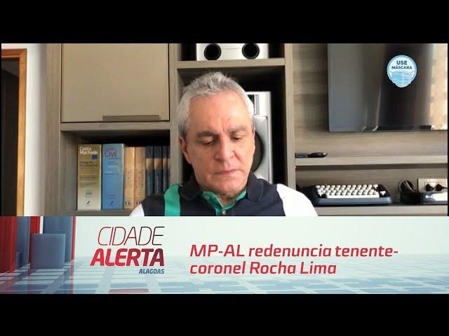 MP-AL redenuncia tenente-coronel Rocha Lima e mais 3 pessoas