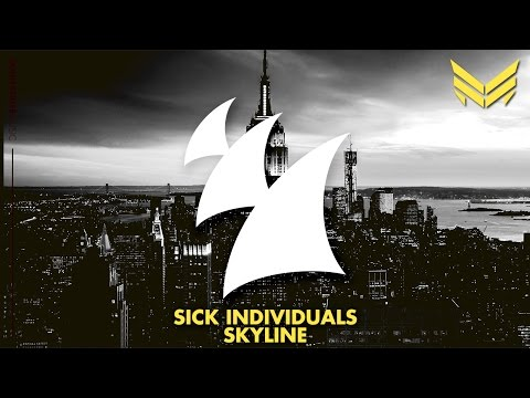 Sick Individuals - Skyline (Original Mix)