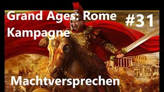 Grand Ages: Rome Kampagne #31 Machtversprechen von Gaius Julius Caesar [Deutsch/HD/Gameplay]