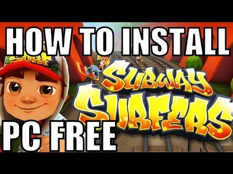 How to Download/Install Subway Surfers on PC Free Without Bluestacks Using Key board Controls 2015