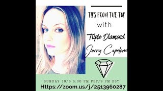 Tips from the Top with Triple Diamond Janny Copeland! Overcoming obstacles and more!