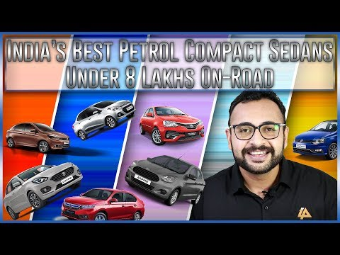 Top 7 Petrol Compact Sedans of 2019 Under 8 Lakhs On-Road | One Stop Solution by Jay Dave | #iatv