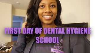 First Day Dental Hygiene School