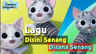 DISINI SENANG DISANA SENANG - Versi Kucing Chi Lucu | Lagu Anak Indonesia Terpopuler