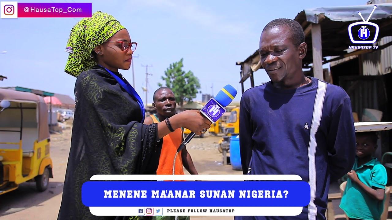 Download Menene Ma'anar Sunan Nigeria 🇳🇬?? | Hausa Street Questions 2020 | HausaTop Tv