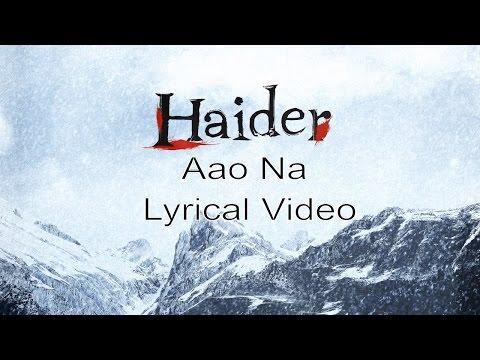 Aao Na | Lyric Video | Haider | Vishal Dadlani | Music By Vishal Bhardwaj