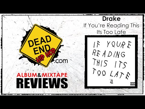 Drake - If You're Reading This Its Too Late Album Review | DEHH