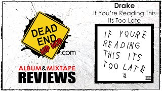 Download Drake - If You're Reading This Its Too Late Album Review | DEHH MP3 song and Music Video