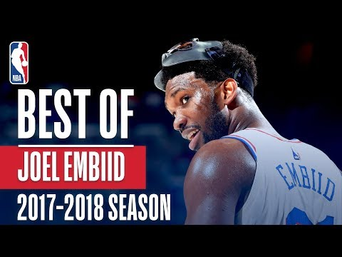 Joel Embiid's Best Plays of the 2017-2018 NBA Regular Season