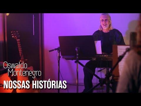 """Oswaldo Montenegro  - """"Nossas Histórias"""""""