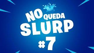 APRETÓN DE LA RISA - NO QUEDA SLURP - EPISODIO 7