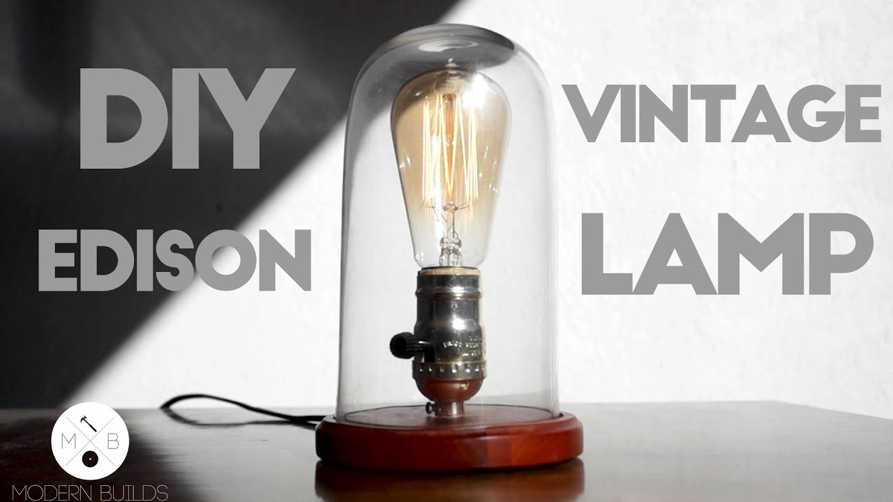 DIY Glass Cloche Lamp | Modern Builds | EP. 15 | Cool Edison Lamp ...