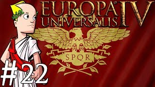 Europa Universalis IV | Rome Custom Nation | Part 22 | Cooling Off