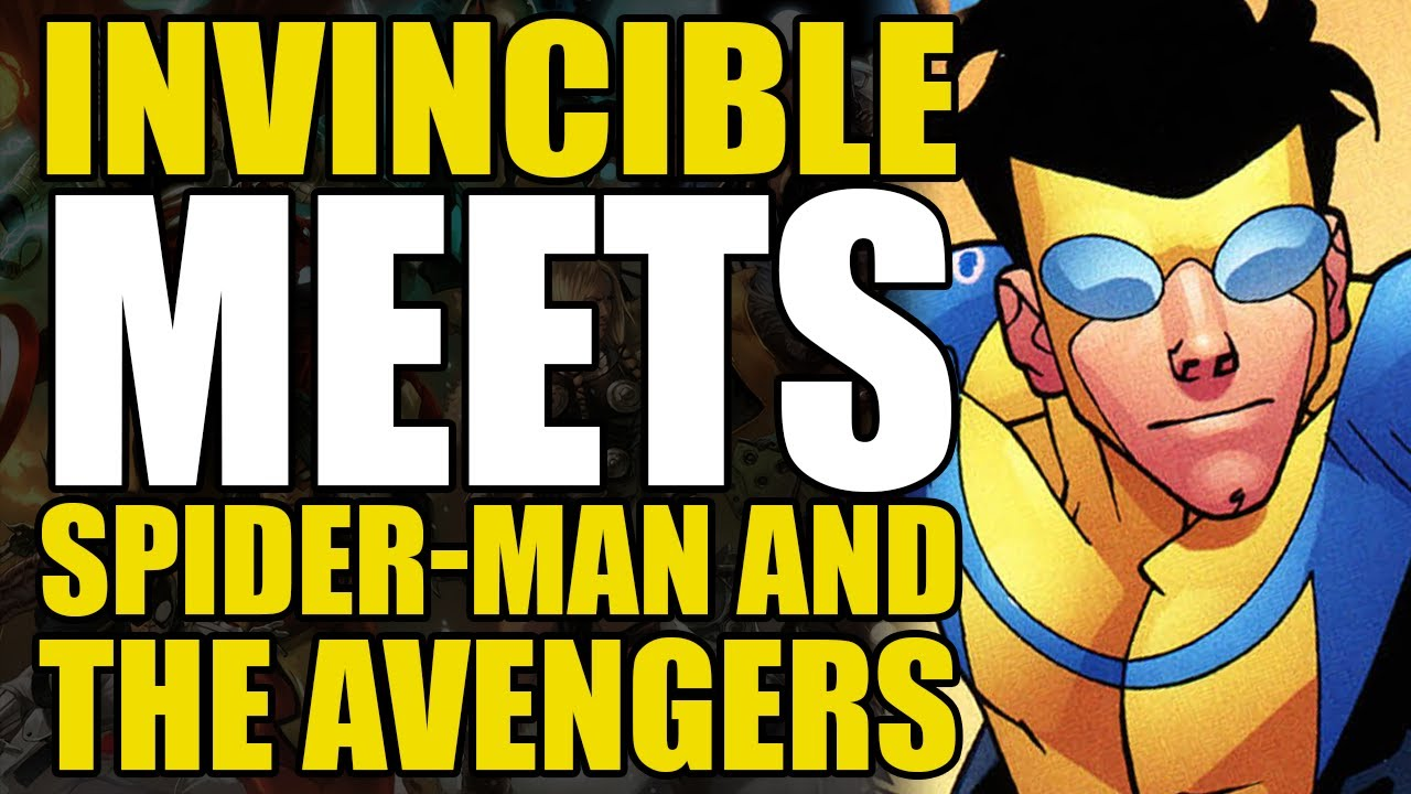 Invincible Meets Spider-Man/The Avengers: Marvel Team Up 14 | Comics Explained