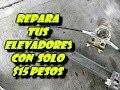 Repara Los Elevadores De Tu Auto Por Solo $15 // Nissan B 12 // Tsuru // Sunny