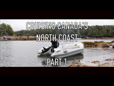 Life is Like Sailing - Cruising Canada's North Coast - Part 1