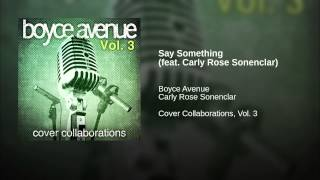 Say Something (feat. Carly Rose Sonenclar)