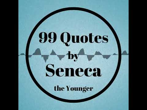 99 Quotes By Seneca: Meditations For Life