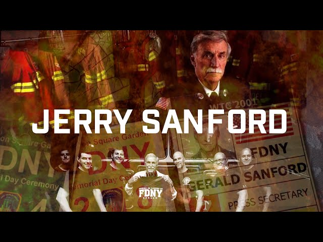 """GERALD """"JERRY"""" SANFORD: Retired FDNY, Author of It Started With a Helmet, 9/11 Press Secretary"""