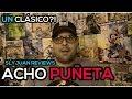 Acho Puñeta: ¿Un clásico instantáneo?
