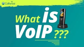 What is VoIP | Callwise