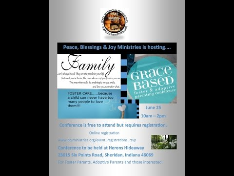 Grace Based Foster and Adoptive Family Conference Promo