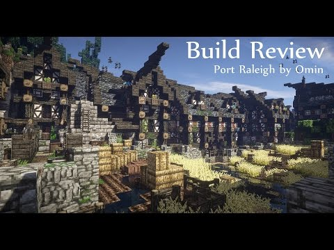 Build Review 6: Omin (Port Raleigh)