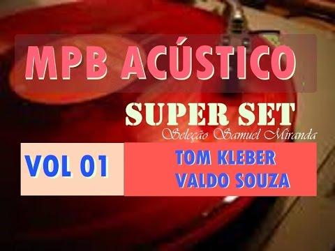 ♬ Mix hits MPB Acustico Melhor Sequencia Vol 01 ♬
