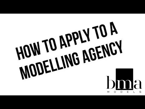 HOW TO APPLY TO A MODELLING AGENCY