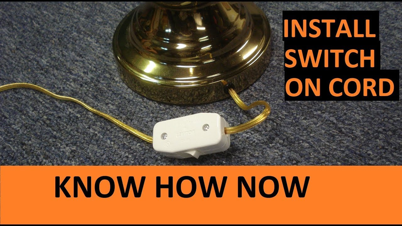 How To Install A Switch On A Lamp Cord