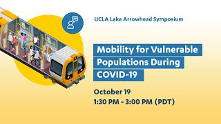 Mobility for Vulnerable Populations During COVID-19